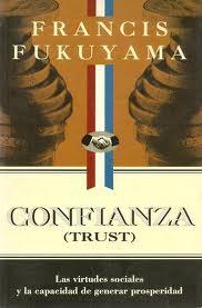 Confianza - Francis Fukuyama